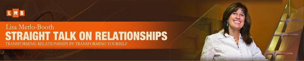 Lisa Merlo-Booth: Straight Talk on Relationships